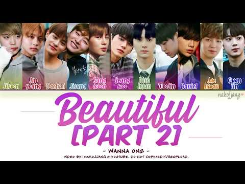 WANNA ONE (워너원) – BEAUTIFUL (PART 2 ver.) (Color Coded Lyrics Eng/Rom/Han/가사)