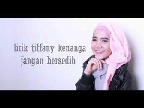 Tiffany Kenanga - Jangan Bersedih Lirik(HD QUALITY)