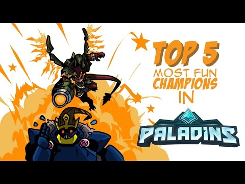 Top 5 Most Fun Champions In Paladins!