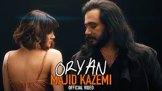 Majid Kazemi - ORYAN