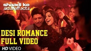 """Desi Romance"" Full Video (Film Version) 