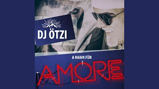A Mann für Amore (Single Mix)