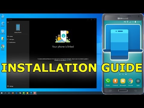 How To Install Your Phone Companion App On Your Android And Windows PC 2019 Guide