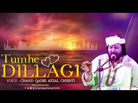 Tumhe Dillagi Bhool Jani Padegi #Chand Qadri Afzal Chishti #New Qawwali Song