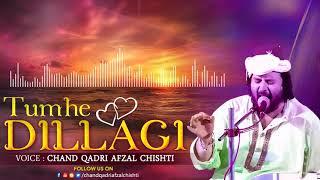 Tumhe Dillagi Bhool Jani Padegi #Chand Qadri Afzal Chishti #New Qawwali Song
