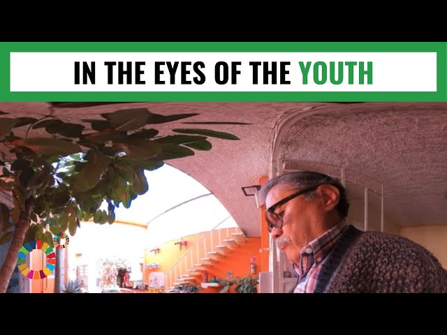 Mexico 360º: In the Eyes of the Youth - MY WORLD 360