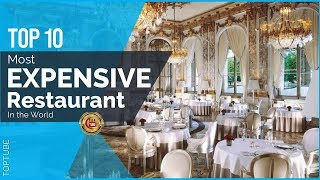 Top 10 most expensive restaurant in the world (2018)