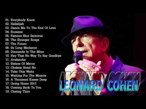 Leonard Cohen Greatest Hits Full Album - The Best Of Leonard Cohen Collection 2018