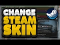 How To Change The Steam Default Skin/Layout (Install Custom Steam Skins)