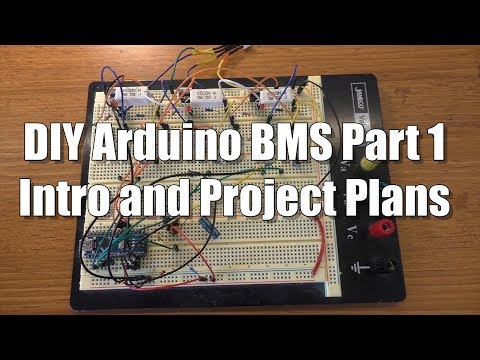 Arduino BMS #1: Project Intro - YouTube