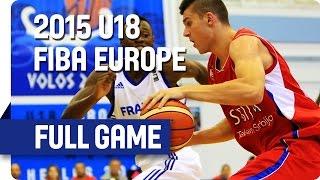 France v Serbia - Group E - Full Game - 2015 U18 European Championship Men