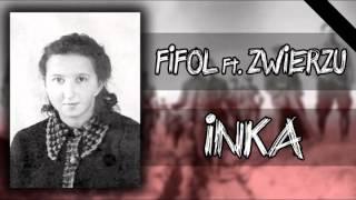 FIFOL ft. ZWIERZU PJK - INKA