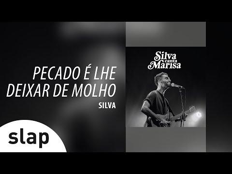 Silva - Pecado É Lhe Deixar De Molho Álbum Silva canta Marisa - Ao Vivo