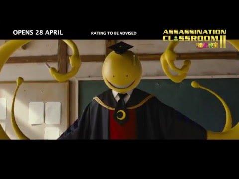 ASSASSINATION CLASSROOM 2 暗殺教室 2 Teaser - Opens 28.04 in SG
