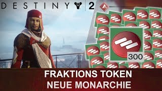 Destiny 2: Die Neue Monarchie Fraktion-Token Opening #001 (Deutsch/German)