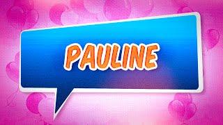 Joyeux anniversaire Pauline