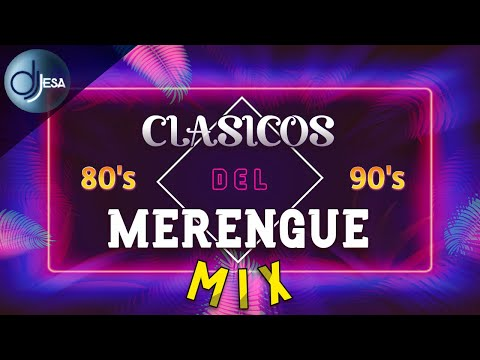 MERENGUE MIX – SUPER CLASICOS DE LOS 80 y 90. VOL. 2