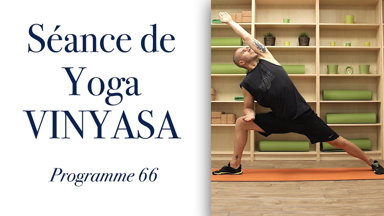 s ance de yoga vinyasa en video cours de yoga dynamique by programme 66 yoga youtube la. Black Bedroom Furniture Sets. Home Design Ideas