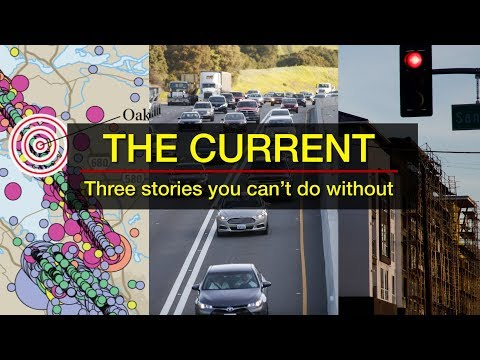 Hayward fault predictions, more express lanes and a major housing bill death on today's The Current