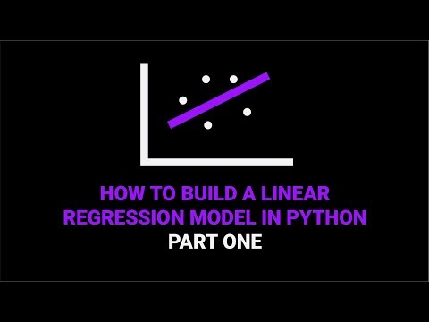 How To Build A Linear Regression Model In Python | Part 1