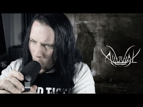 "Alluvial - ""Agent of Earthly Contempt"" (John Galloway Audition)"