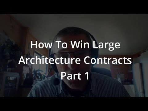 110: How To Win Large Architecture Contracts