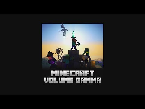 Minecraft Volume Gamma (Full Album)
