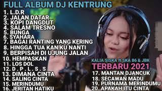 Download lagu Kalia Siska ft SKA 86 Full Album Terbaru 2021 | TANPA IKLAN