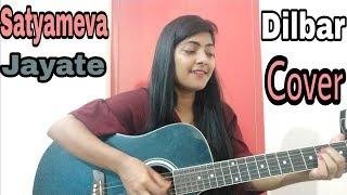 Dilbar cover | Satyameva Jayate | John Abraham | Female Cover | Guitar Chords