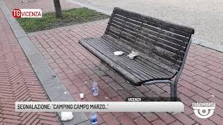 """TG VICENZA (09/04/2019) - SEGNALAZIONE: """"CAMPING CAMPO MARZO..."""""""