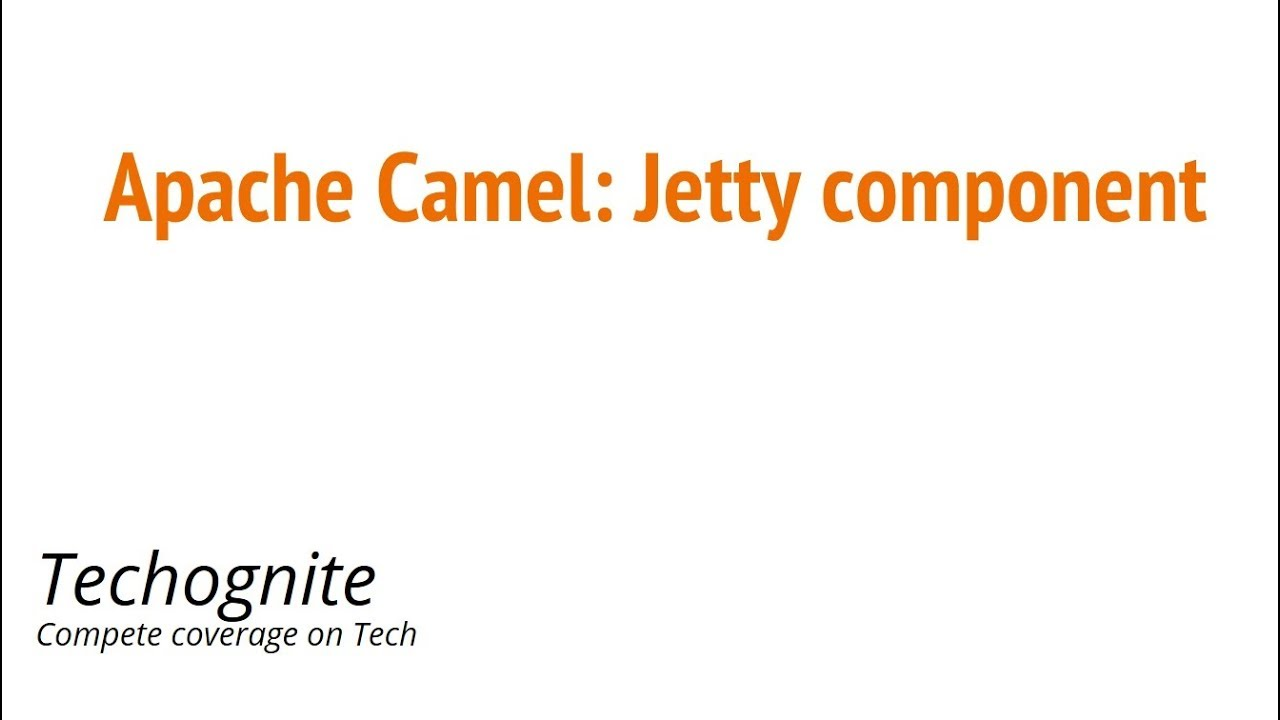 Apache Camel: Jetty Component With Example