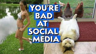 You're Bad at Social Media!! #100