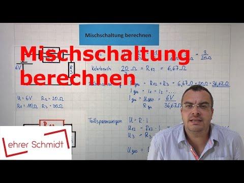 Gemischte Schaltung berechnen | Spannung - Stromstärke | Physik - Elektrizität