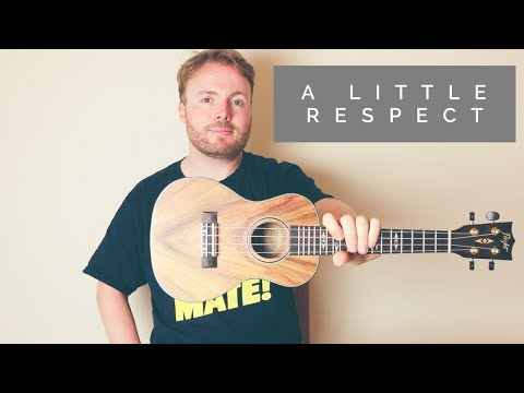 A Little Respect - Erasure/Wheatus - Ukulele Tutorial