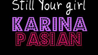 Karina Pasian - Still your Girl (2011).wmv