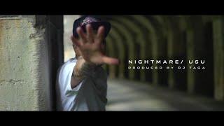 【USU,DJ TAGA / NIGHTMARE (Music video)】