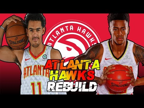 ATLANTA HAWKS REBUILD IN NBA 2K19 | YOUNG STARS!