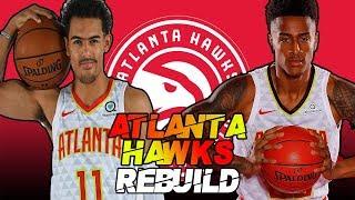 ATLANTA HAWKS REBUILD IN NBA 2K19 | YOUNG STARS!
