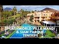 Walk Around Villa Mandi Golf Resort - Tour 2018 - Access to Siam Park included - TUI -||4K Tenerife