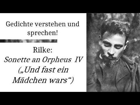 Rilke Sonette An Orpheus Ii Und Fast Ein Mädchen Wars Gedichte Karaoke 22 Rezitationanalyse