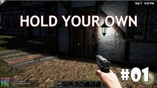 Hold Your Own (v.3.01) #1 - Новое начало