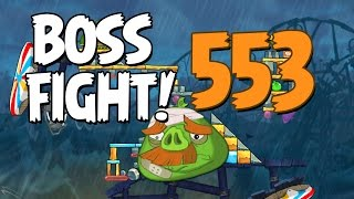 Angry Birds 2 Boss Fight 74! Foreman Pig Level 553 Walkthrough - iOS, Android