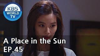 Скачать A Place In The Sun 태양의 계절 EP 45 ENG CHN 2019 08 13