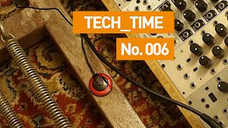 Sound Design With Contact Mics: Tech Time 006