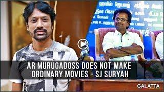 #ARMurugadoss does not make ordinary movies - #SJSuryah at #Spyder press meet