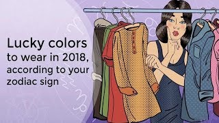 Lucky Colors To Wear In 2018, According To Your Zodiac Sign Look th...