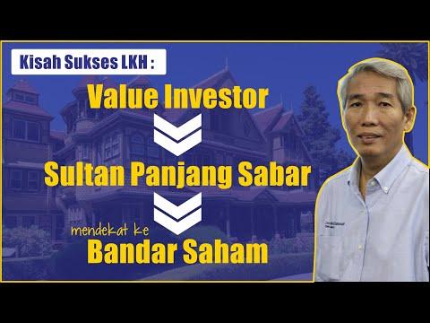 Kisah Sukses LKH: Bermula Dari Value Investor Sampai Mendekat Ke Bandar Saham