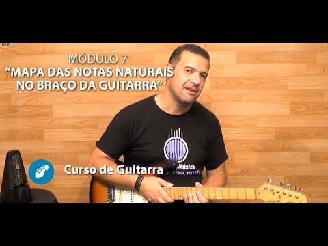 Mapa das Notas Naturais no Braço da Guitarra - Módulo 7