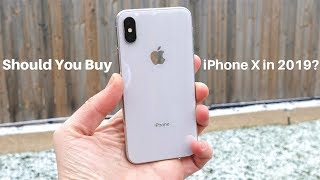 Should You Buy iPhone X in 2019?