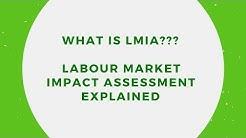 LMIA - Labour Market Impact Assessment